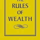 The Rules of Wealth : A Personal Code for Prosperity by Richard Templar...