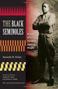 The Black Seminoles : History of a Freedom-Seeking People (1996, Hardcover,...