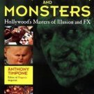 Men, Makeup, and Monsters : Hollywood's Masters of Illusion and FX by Anthony...
