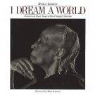 I Dream a World : Portraits of Black Women who Changed America (1989, Paperback)