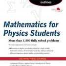 Schaum's Outline of Mathematics for Physics Students by Robert Steiner and...