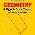 Solutions Manual for Geometry : A High School Course by Philip Carlson, S....