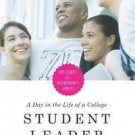 A Day in the Life of a College Student Leader : Case Studies for...
