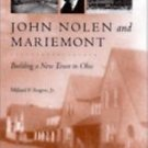 John Nolen and Mariemont : Building a New Town in Ohio by Millard F., Jr....