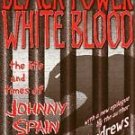 Black Power White Blood : The Life and Times of Johnny Spain by Lori Andrews...