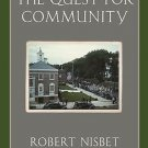 The Quest for Community : A Study in the Ethics of Order and Freedom by...