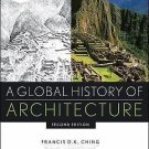 A Global History of Architecture by Vikramaditya Prakash and Mark M....