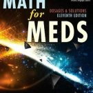 Curren's Math for Meds : Dosages and Solutions by Margaret Witt and Anna M....