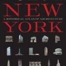 New York : A Historical Atlas of Architecture by Alejandro Bahamón and Àgata...