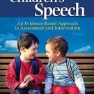 What's New in Communication Sciences and Disorders: Children's Speech : An...