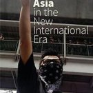 Southeast Asia in the New International Era by Robert A. Dayley and Clark D....