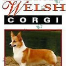 The New Complete Pembroke Welsh Corgi by Deborah S. Harper (1994, Paperback,...