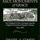 Pillars of Salt, Monuments of Grace : New England Crime Literature and the...