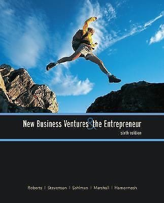 New Business Ventures and the Entrepreneur by William A. Sahlman, Howard H....