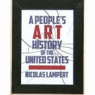New Press People's History: A People's Art History of the United States by...