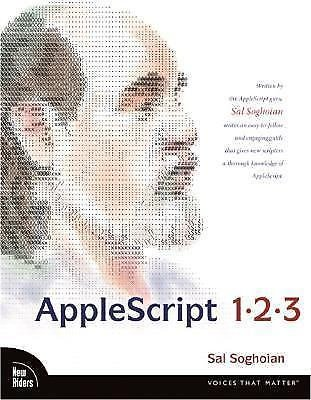 Applescript 1-2-3 : A Self-Paced Guide to Learning AppleScript by Sal...