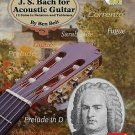 J. S. Bach for Acoustic Guitar : 12 Solos in Notation and Tablature (2003,...