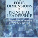 The Four Dimensions of Principal Leadership : A Framework for Leading 21st...