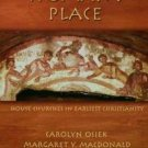 A Woman's Place : House Churches in Earliest Christianity by Margaret Y....