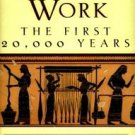 Women's Work: The First 20,000 Years by Elizabeth W. Barber