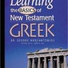 Leaning the Basics of New Testament Greek by George A. Hadjiantoniou (1998,...