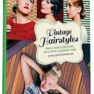 Vintage Hairstyles : Simple Steps for Retro Hair with a Modern Twist by Sarah...