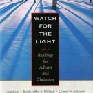Watch for the Light : Readings for Advent and Christmas by C. S. Lewis, Thomas A