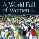 A World Full of Women by Martha C. Ward and Monica D. Edelstein, 6th Edition