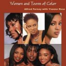 Ageless Beauty : The Skin Care and Make up Guide for Women and Teens of Color...