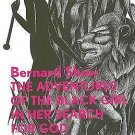 The Adventures of the Black Girl in Her Search for God by George Bernard Shaw...