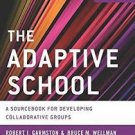 Christopher-Gordon New Editions: The Adaptive School : A Sourcebook for Developi