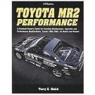 Toyota MR2 Performance : A Practical Owner's Guide for Everyday Maintenance,...
