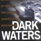 Dark Waters : Insiders Account of the NR-1the Cold War's Undercover Nuclear...