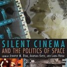 New Directions in National Cinemas: Silent Cinema and the Politics of Space...
