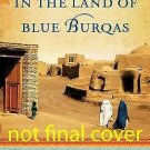In the Land of Blue Burqas by Kate McCord (2012, Paperback, New Edition)