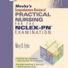 Mosby's Comprehensive Review of Practical Nursing for the NCLEX-PN...
