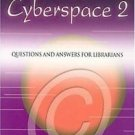 Copyright in Cyberspace 2 : Questions and Answers for Librarians by Gretchen...