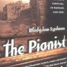 The Pianist : The Extraordinary True Story of One Man's Survival in Warsaw,...