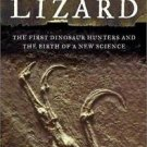 Terrible Lizard : The First Dinosaur Hunters and the Birth of a New Science...