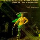 Serpent of the Nile : Women and Dance in the Arab World by Wendy Buonaventura...