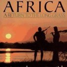 Peter Capstick's Africa : A Return to the Long Grass by Peter Hathaway...