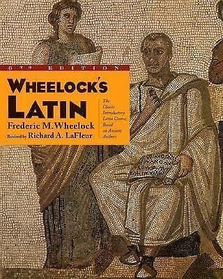 Wheelock's Latin by Frederic M. Wheelock and Richard A. LaFleur (2000,...