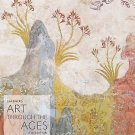 Gardner's Art Through the Ages: Gardner's Art Through the Ages Vol. 1 : A...