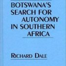Contributions in Political Science: Botswana's Search for Autonomy in...