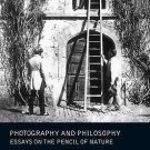 New Directions in Aesthetics: Photography and Philosophy : Essays on the...
