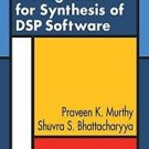 Memory Management for Synthesis of DSP Software by Shuvra S. Bhattacharyya...