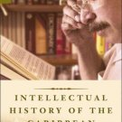 New Directions in Latino American Cultures: An Intellectual History of the...