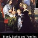 Women and Men in History: Blood, Bodies and Families in Early Modern England...