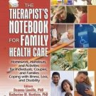 The Therapist's Notebook for Family Healthcare : Homework, Handouts, and...