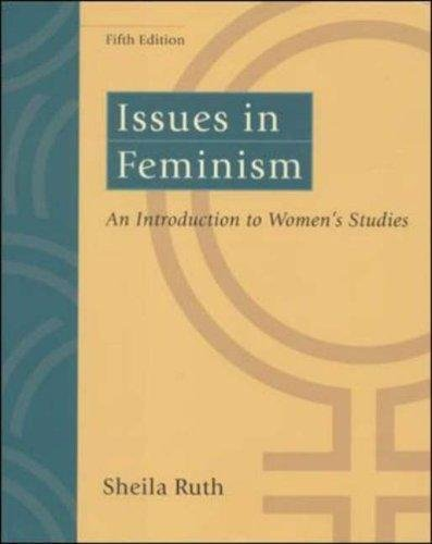 Issues in Feminism : An Introduction to Women's Studies by Sheila Ruth (2000,...